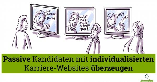 Passive Kandidaten mit individualisierten Karriereseiten überzeugen - auch im Sourcing!